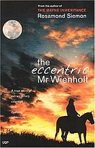 The eccentric Mr Wienholt