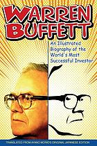 Warren Buffett : an illustrated biography of the world's most successful investor a comic
