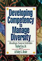 Developing competency to manage diversity : readings, cases & activities