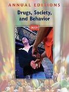 Annual Editions Drugs, Society, and Behavior 08/09.