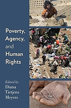 Poverty, agency, and human rights