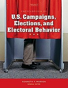 Encyclopedia of U.S. campaigns, elections, and electoral behavior