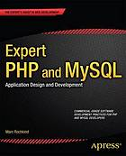 Expert PHP and MySQL : application design and development