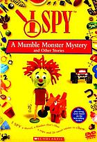 I spy. / A mumble monster mystery & other stories