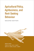 Agricultural policy, agribusiness, and rent-seeking behaviour