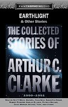Earthlight & other stories : from the collected stories of Arthur C. Clarke, 1950-1951