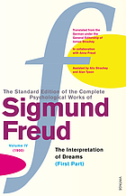 The standard edition of the complete psychological works of Sigmund Freud : early psycho-analytic publications. Vol. 4, 1900, the interpretation of dreams (first part)