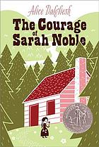 The courage of Sarah Noble.