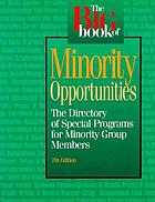 The big book of minority opportunities : the directory of special programs for minority group members