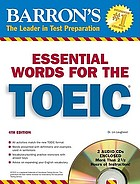 Barron's essential words for the TOEIC : with audio CDs