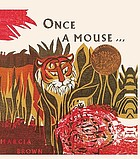 Once a mouse-- : a fable cut in wood
