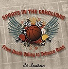 Sports in the Carolinas : from Death Valley to Tobacco Road