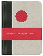 Rules of the red rubber ball : find and sustain your life's work