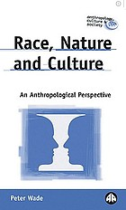Race, nature and culture : an anthropological perspective