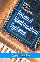 National identification systems : essays in opposition