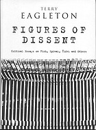 Figures of dissent : critical essays on Fish, Spivak, Žižek and others