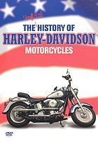 The unofficial history of the Harley-Davidson motorcycles
