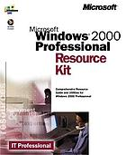 Microsoft Windows 2000 Professional resource kit