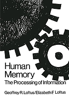 Human memory : the processing of information