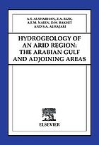 Hydrogeology of an arid region : the Arabian Gulf and adjoining areas