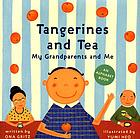 Tangerines and tea : my grandparents and me : an alphabet book