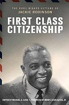 First class citizenship : the civil rights letters of Jackie Robinson