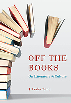 Off the books : on literature and culture