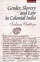 Gender, slavery, and law in colonial India