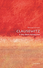 Clausewitz : a very short introduction