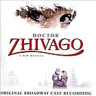 Doctor Zhivago : a new musical : original Broadway cast recording