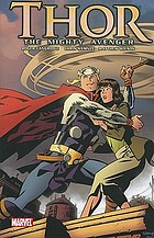 Thor : the mighty Avenger. Vol. 1