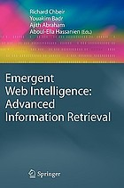 Emergent web intelligence : advanced information retrieval