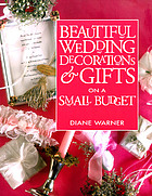 Beautiful wedding decorations & gifts on a small budget