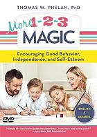 More 1-2-3 magic : encouraging good behavior, independence and self-esteem
