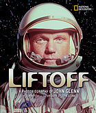 Liftoff : a photobiography of John Glenn
