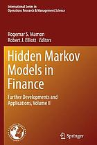 Hidden Markov models in finance : further developments and applications. Volume II