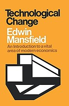 Technological change; [an introduction to a vital area of modern economics].