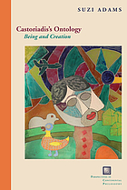 Castoriadis's ontology : being and creation