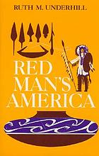 Red Man's America; a history of Indians in the United States.