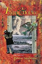 Faith & doubt : an anthology of poems