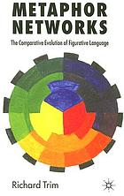 Metaphor networks : the comparative evolution of figurative language