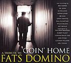 Goin' home : a tribute to Fats Domino.