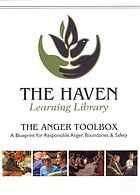 The anger toolbox : a blueprint for responsible anger, boundaries & safety