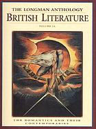The Longman anthology of British literature. volume 2A, The romantics and their contemporaries