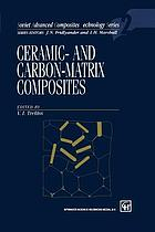 Ceramic- and carbon-matrix composites
