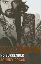 Van Morrison : no surrender