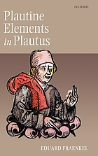 Plautine elements in Plautus : (Plautinisches im Plautus)