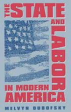 The state & labor in modern America