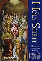 The Holy Spirit : classic and contemporary readings
