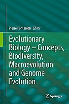 Evolutionary biology concepts, biodiversity, macroevolution and genome evolution